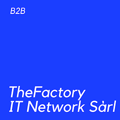 Photo TheFactory IT Network Sàrl