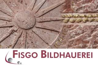Photo FISGO - BILDHAUEREI, Fischer & Govoni AG