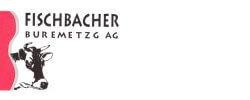Photo Buremetzgerei Fischbacher AG